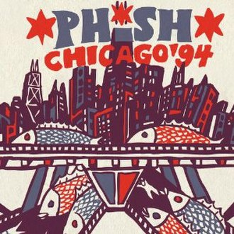 Chicago '94 - Image: Phish Chicago 94CD