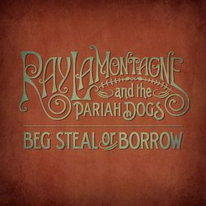 Beg, Steal or Borrow (Ray LaMontagne song) - Image: Ray BBS Cover