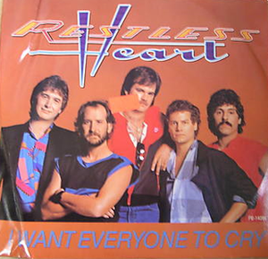 I Want Everyone to Cry - Image: Restless Heart I Want Everyone single