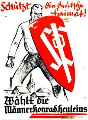 """Elections in the First Czechoslovak Republic - SdP election poster. Text reads: """"Protect the German homeland – Elect Konrad Henlein's men""""."""