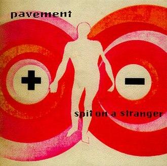 Spit on a Stranger - Image: Spitonastranger 7inch