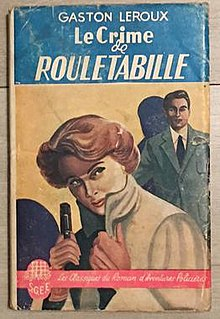 <i>The Crime of Rouletabille</i>