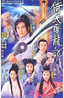 <i>The Heaven Sword and Dragon Saber</i> (2000 TV series) 2000 Hong Kong television series
