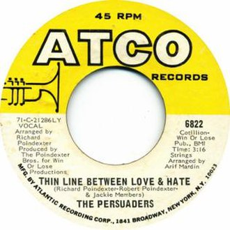 Thin Line Between Love and Hate - Image: Thin Line Between Love and Hate by The Persuaders US vinyl A side