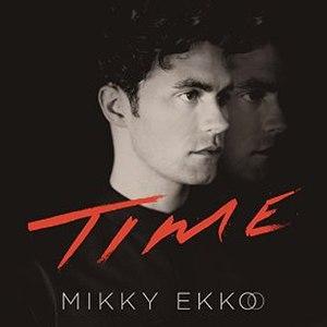 Time (Mikky Ekko album) - Image: Time Mikky Ekko