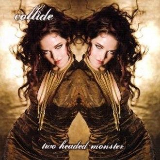 Two Headed Monster (album) - Image: Two Headed Monster