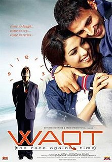 <i>Waqt: The Race Against Time</i> 2005 film by Vipul Amrutlal Shah