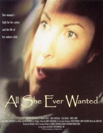 All She Ever Wanted - Theatrical Release Poster