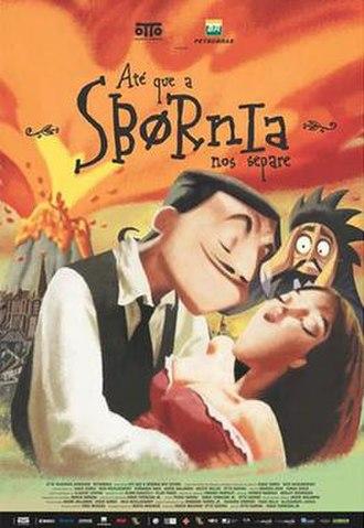 Até que a Sbórnia nos Separe - Theatrical release poster