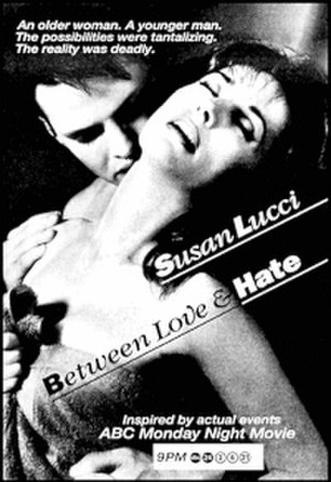 Between Love and Hate (1993 film) - Image: Between Loveand Hate 1993