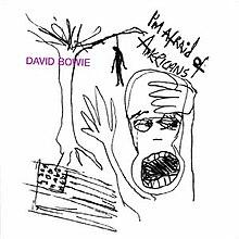 Bowie I'mAfraidofAmericans.jpg