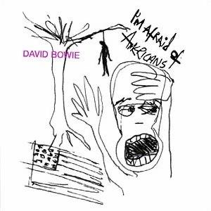 I'm Afraid of Americans - Image: Bowie I'm Afraidof Americans
