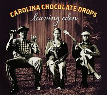 Carolina chocolate drops leaving eden.jpg