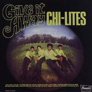 Give It Away (The Chi-Lites album) - Image: Chilitesgive