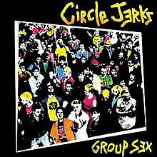 Circle Jerks - Group Sex.jpg