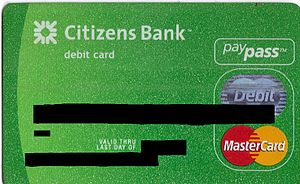 Debit MasterCard - Debit MasterCard issued by Citizens Bank