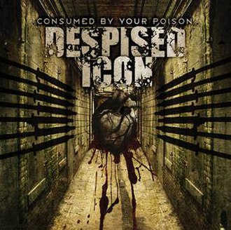 Consumed by Your Poison - Image: Consumed By Your Poison