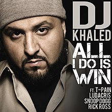 DJ Khaled All i do is Win Ludacris TPain SnoopDogg RickRoss.jpg
