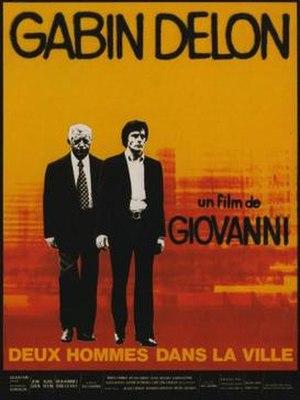 Two Men in Town (1973 film) - Image: Deux hommes dans la ville