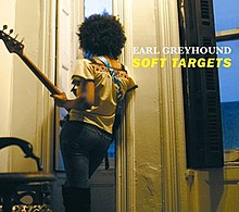 Earl Greyhound - Soft Targets.jpg