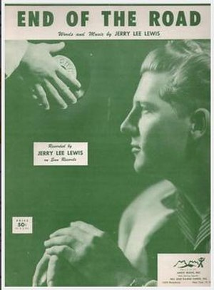 End of the Road (Jerry Lee Lewis song) - 1956 sheet music cover, Knox Music, New York.