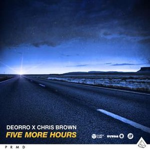 Five Hours - Image: Five More Hours Deorro Chris Brown