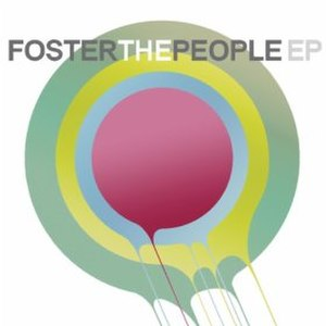 Foster the People (EP) - Image: Fosterthe People(EP)