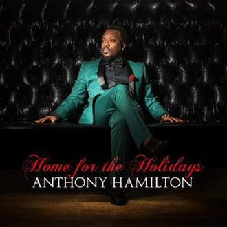 Home for the Holidays (Anthony Hamilton album) - Image: Home for the Holidays (Anthony Hamilton album)