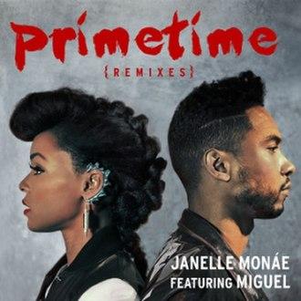 PrimeTime (Janelle Monáe song) - Image: Janelle Monae Miguel Prime Time Remixes