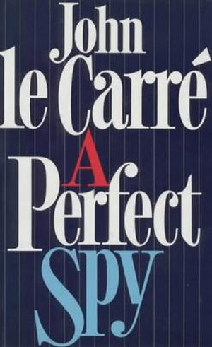 A Perfect Spy - First UK edition