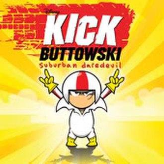 Kick Buttowski: Suburban Daredevil - Image: Kick Buttowski 2