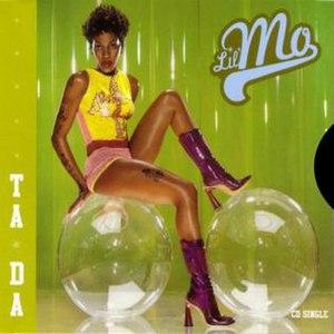 Ta Da - Image: Lil' Mo Ta Da