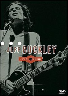 Live in Chicago DVD cover by Jeff Buckley.jpg