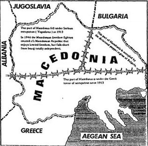 Macedonian nationalism - This map, showing the geographical region of Macedonia split with barbed wire, has widely circulated among extreme ethnic Macedonian nationalists in Melbourne (supporting the irredentist concept of United Macedonia).