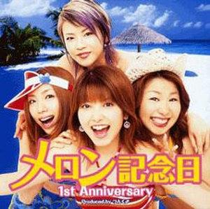 1st Anniversary - Image: Melon Kinenbi 1st Anniversary