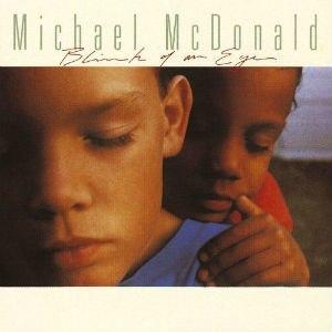 Blink of an Eye (Michael McDonald album) - Image: Michael Mc Donald Blink of an Eye