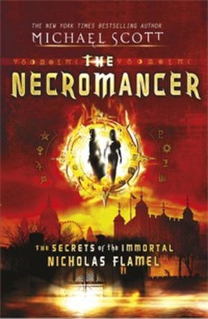 The Necromancer: The Secrets of the Immortal Nicholas Flamel - The alternative cover, for the UK edition.