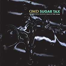 Orchestral Manoeuvres in the Dark Sugar Tax album cover.jpg