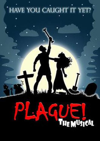 Plague! The Musical - 2010 Production Poster