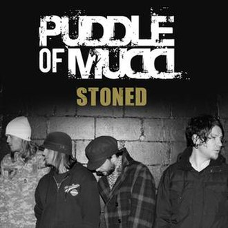 Stoned (Puddle of Mudd song) - Image: Puddle of Mudd Stoned
