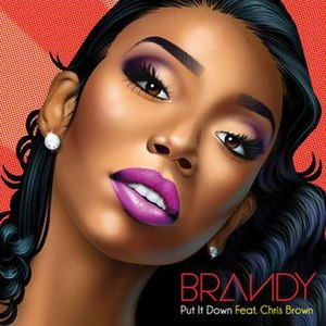 Put It Down (Brandy song) - Image: Put It Down (Brandy Norwood song)