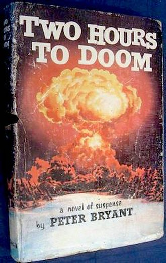 Red Alert (novel) - 1st edition, originally titled Two Hours to Doom