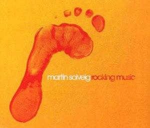 Rocking Music - Image: Rocking Music Martin Solveig