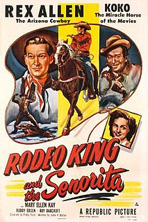<i>Rodeo King and the Senorita</i> 1951 film by Philip Ford