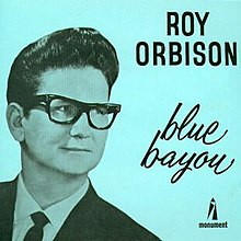 Roy Orbison Blue Bayou single cover.jpg