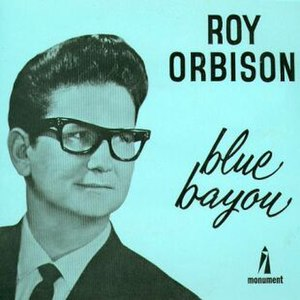 Blue Bayou - Image: Roy Orbison Blue Bayou single cover