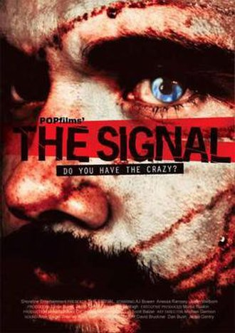 The Signal (2007 film) - Image: Signal 2007 poster