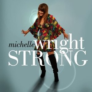 Strong (Michelle Wright album) - Image: Strong Michelle Wright