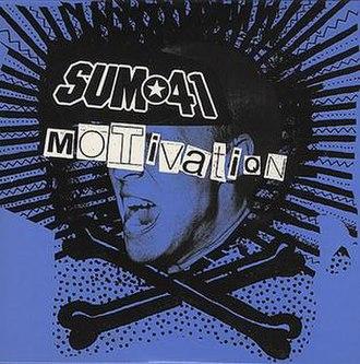 Motivation (Sum 41 song) - Image: Sum 41motiv