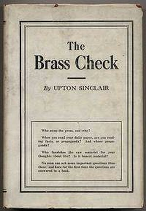 The Brass Check - Ninth, and Revised Edition with Index